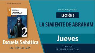 Escuela Sabática   Jueves 6 de mayo del 2021   El Israel Espiritual   Lección Adultos