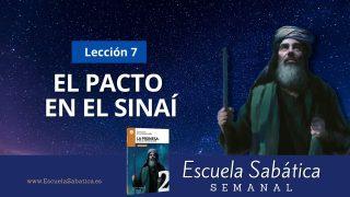 Escuela Sabática | Lección 7 | El Pacto en el Sinaí