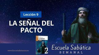 Escuela Sabática | Lección 9 | La señal del Pacto