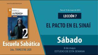 Escuela Sabática   Sábado 8 de mayo del 2021   Estudio de esta semana   Lección Adultos