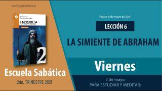 Escuela Sabática   Viernes 7 de mayo del 2021   Para estudiar y meditar   Lección Adultos