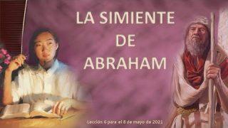 Lección 6 | La simiente de Abraham | Escuela Sabática Fustero