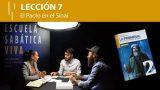 Lección 7 | El Pacto en el Sinaí | Escuela Sabática Viva