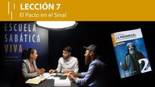 Lección 7   El Pacto en el Sinaí   Escuela Sabática Viva