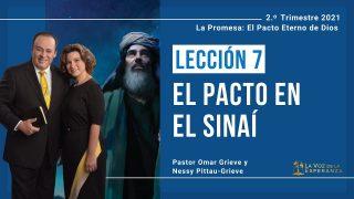 Lección 7   El pacto en el Sinaí   Escuela Sabática Pr. Omar Grieve