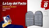 Lección 8 | La Ley del Pacto | Escuela Sabática LIKE
