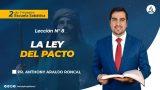 Lección 8 | La Ley del Pacto | Escuela Sabática Pr. Anthony Araujo