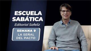 Lección 9   La Señal del Pacto   Escuela Sabática Pr. Ranieri Sales
