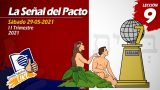 Lección 9 | La Señal del Pacto | Escuela Sabática LIKE