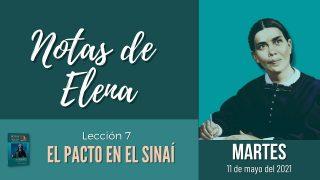 Notas de Elena   Martes 11 de mayo del 2021   El pacto del Sinaí   Escuela Sabática