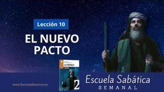 Escuela Sabática | Lección 10 | El nuevo Pacto | Lección Semanal