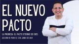 Lección 10 | El nuevo Pacto | Escuela Sabática Pr. Rubén Bullón