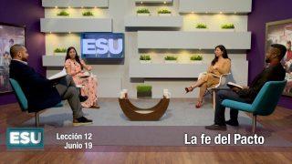 Lección 12   La Fe del Pacto   Escuela Sabática Universitaria