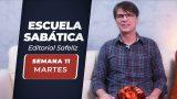 Martes 8 de junio   Escuela Sabática Pr. Ranieri Sales
