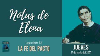 Notas de Elena   Jueves 17 de junio del 2021   Descansemos en las promesas   Escuela Sabática