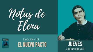 Notas de Elena   Jueves 3 de junio del 2021   El Sacerdote del nuevo pacto   Escuela Sabática