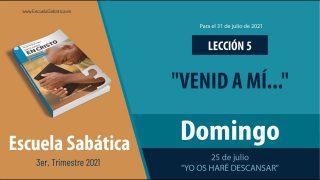 """Escuela Sabática   Domingo 25 de julio del 2021   """"Yo os haré descansar""""   Lección Adultos"""