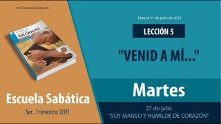 """Escuela Sabática   Martes 27 de julio del 2021   """"Soy manso y humilde de corazón""""   Lección Adultos"""