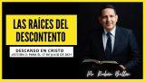 Lección 3 | Las raíces del descontento | Escuela Sabática Pr. Rubén Bullón