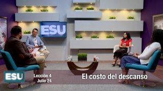 Lección 4   El costo del descanso   Escuela Sabática Universitaria