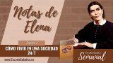 Notas de Elena | Lección 1 | Cómo vivir en una sociedad 24/7 | Escuela Sabática Semanal
