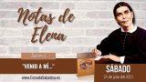 """Notas de Elena   Sábado 24 de julio del 2021   """"Venid a mí…""""   Escuela sabática"""