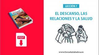 PDF   Lección 7   El descanso, las relaciones y la salud   Escuela Sabática