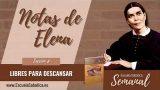 Notas de Elena | Lección 8 | Libres para descansar | Escuela Sabática