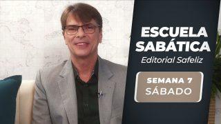 Sábado 7 de agosto   Escuela Sabática Pr. Ranieri Sales