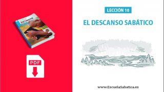 PDF   Lección 10   El Descanso Sabático   Escuela Sabática