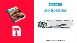 PDF   Lección 11   Anhelo de más   Escuela Sabática