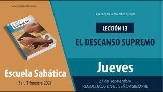 Escuela Sabática | Jueves 23 de septiembre del 2021 | Regocijaos en el Señor siempre | Lección Adultos