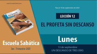 Escuela Sabática | Lunes 13 de septiembre del 2021 | Un descanso de tres días | Lección Adultos