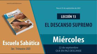 Escuela Sabática | Miércoles 22 de septiembre del 2021 | Que en paz descanse | Lección Adultos