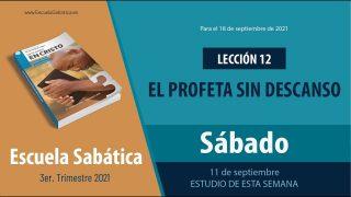 Escuela Sabática | Sábado 11 de septiembre del 2021 | Estudio de esta semana | Lección Adultos