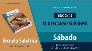 Escuela Sabática | Sábado 18 de septiembre del 2021 | Estudio de esta semana | Lección Adultos