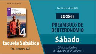 Escuela Sabática | Sábado 25 de septiembre del 2021 | Estudio de esta semana | Lección Adultos