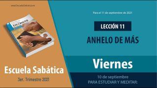 Escuela Sabática | Viernes 10 de septiembre del 2021 | Para estudiar y meditar | Lección Adultos