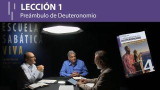Lección 1 | Preámbulo de Deuteronomio | Escuela Sabática Viva
