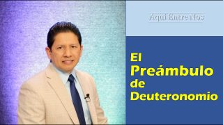 Lección 1 | Preámbulo de Deuteronomio | Escuela Sabática Aquí entre nos