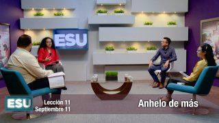 Lección 11 | Anhelo de más | Escuela Sabática Universitaria