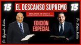 Lección 13 | El descanso supremo | Escuela Sabática Pr. Rubén Bullón