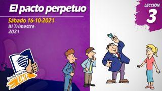 Lección 3 | El Pacto Perpetuo | Escuela Sabática LIKE