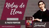 Notas de Elena | Lección 3 | El Pacto perpetuo | Escuela Sabática Semanal